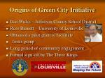 origins of green city initiative
