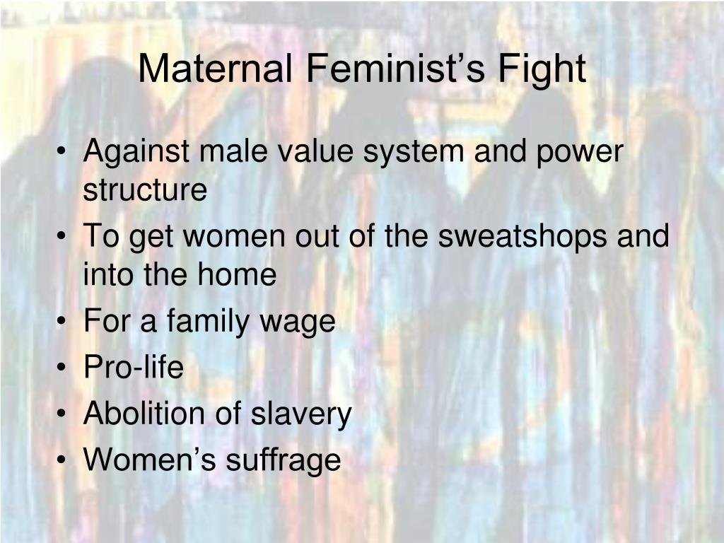 Maternal Feminist's Fight
