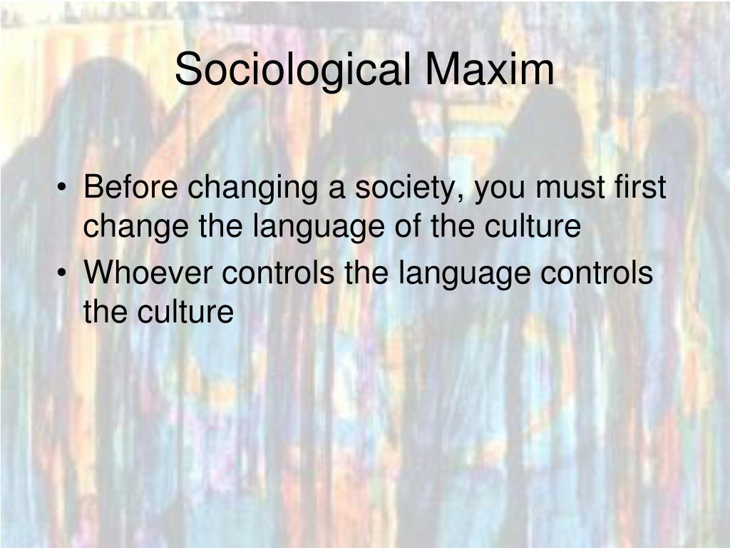 Sociological Maxim