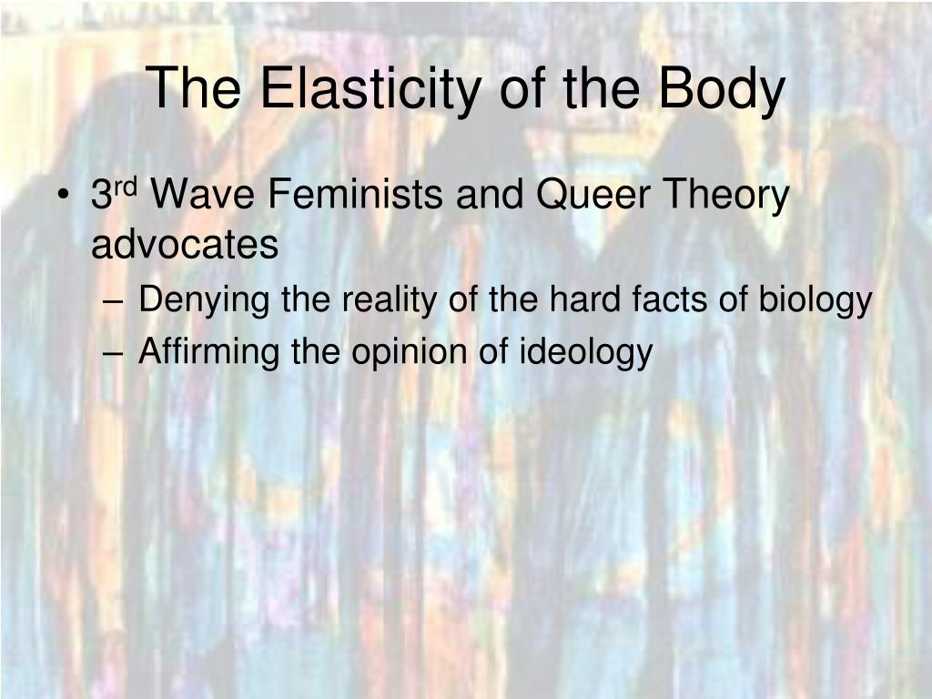 The Elasticity of the Body