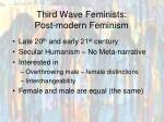 third wave feminists post modern feminism