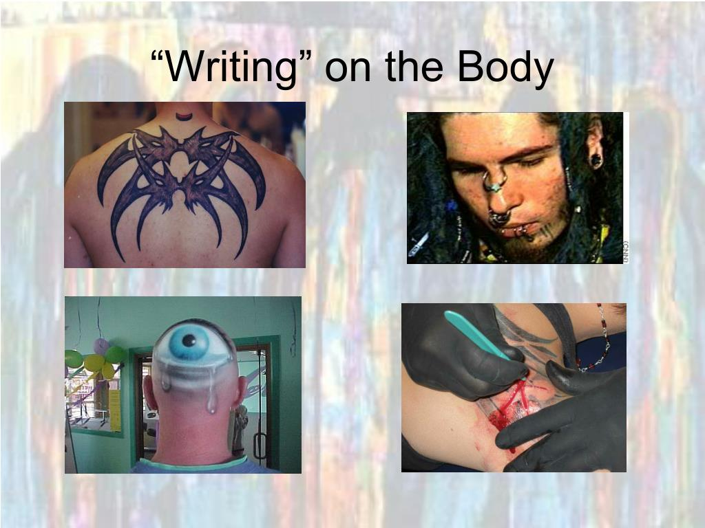 """""""Writing"""" on the Body"""