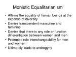 monistic equalitarianism58