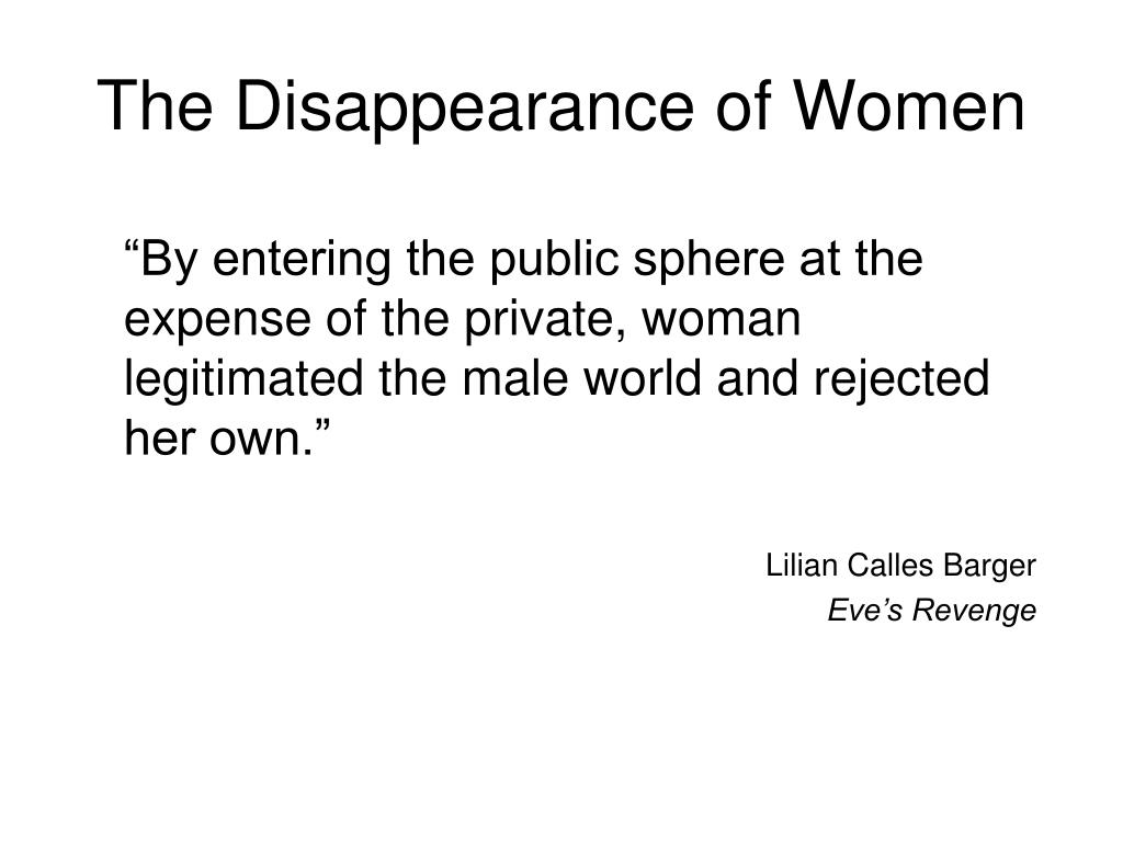 The Disappearance of Women