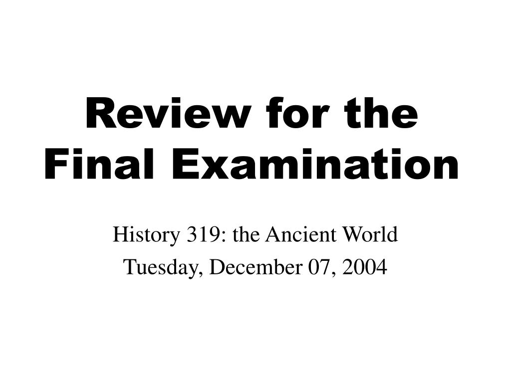 review for the final examination l.