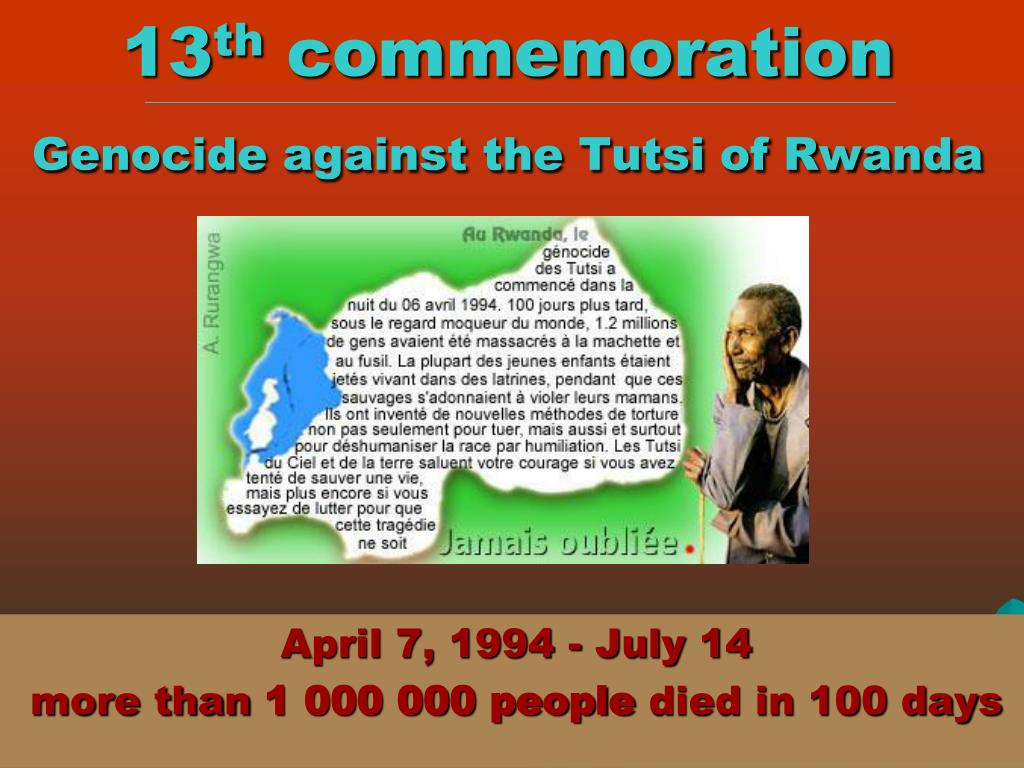 13 th commemoration genocide against the tutsi of rwanda l.