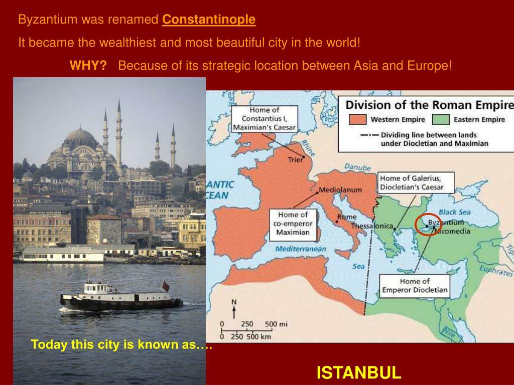 Byzantium was renamed