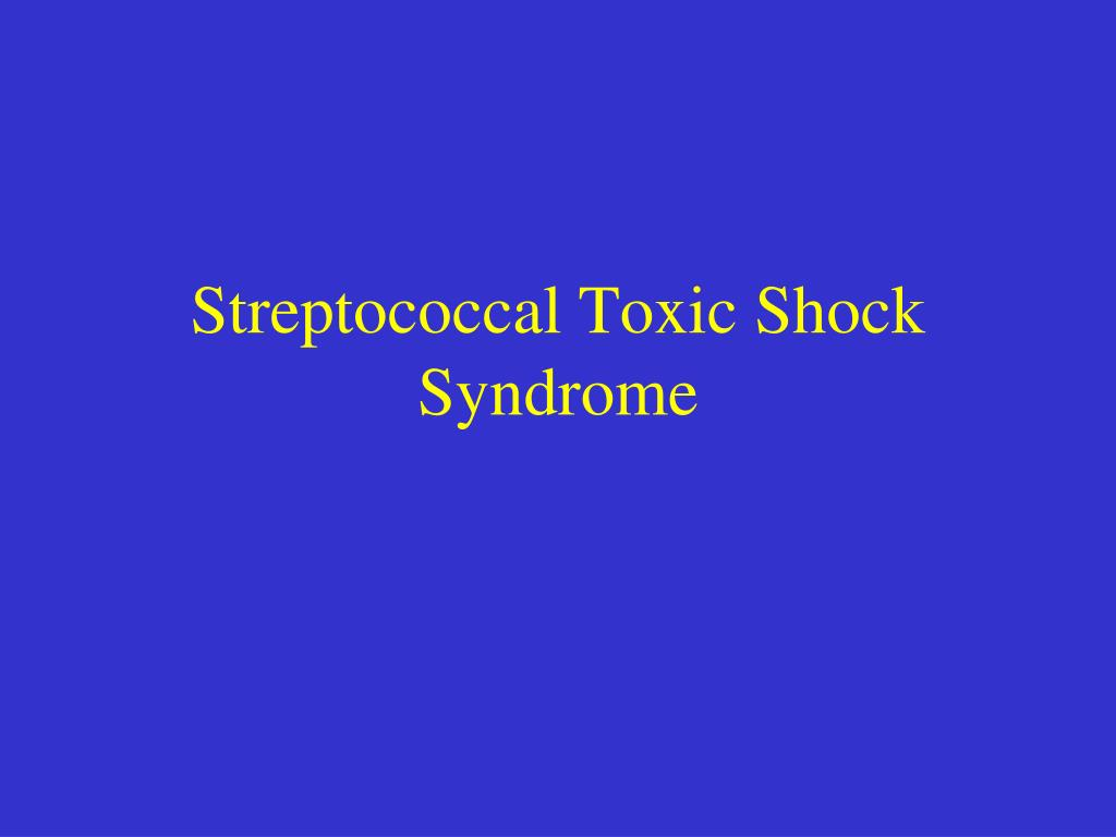 a definition of the illness of toxic shock syndrome The toxic shock syndromes dennis l stevens, md, phd clinical illness and that one m type may be associated with a variety of different streptococcal toxic shock syndrome: case definition 1 isolation of group a streptococcus a.