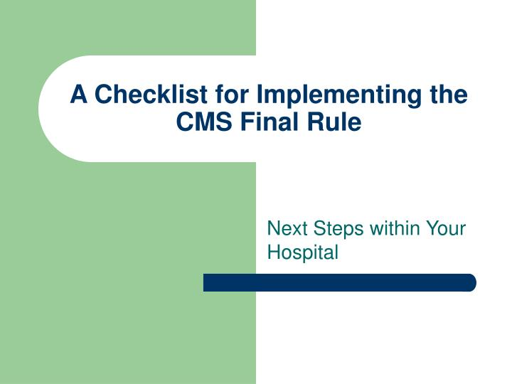 A Checklist for Implementing the CMS Final Rule