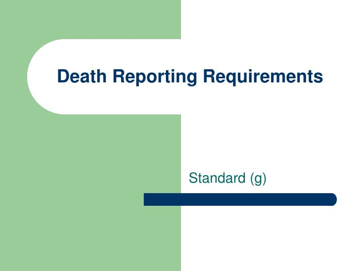 Death Reporting Requirements