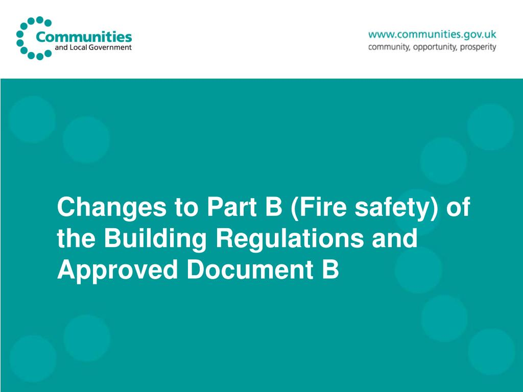 changes to part b fire safety of the building regulations and approved document b l.