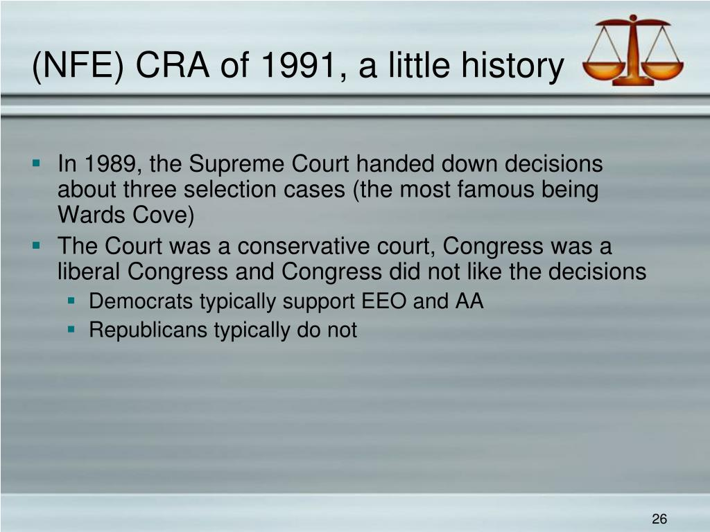 (NFE) CRA of 1991, a little history