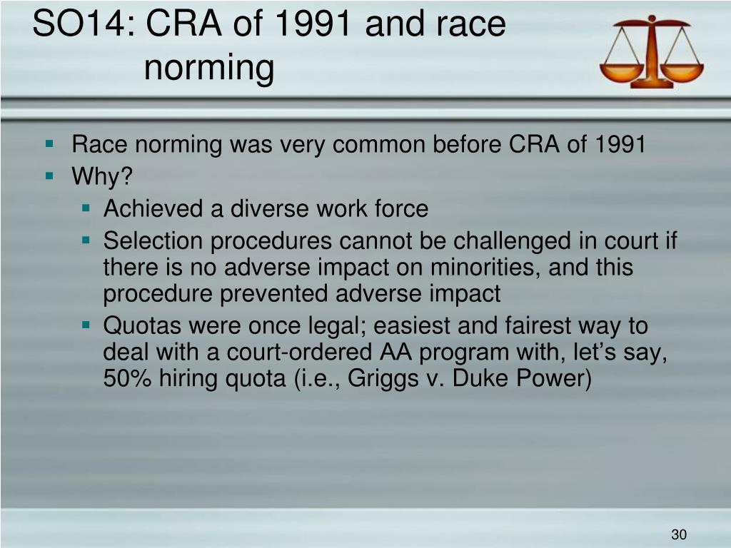 SO14: CRA of 1991 and race