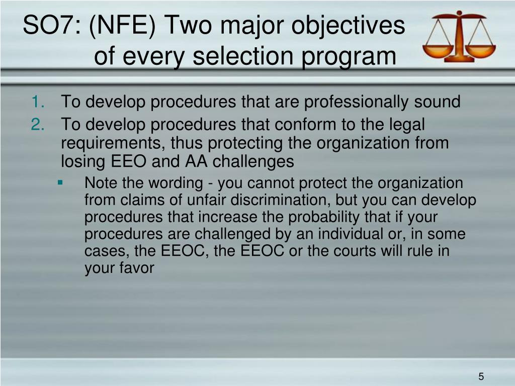 SO7: (NFE) Two major objectives