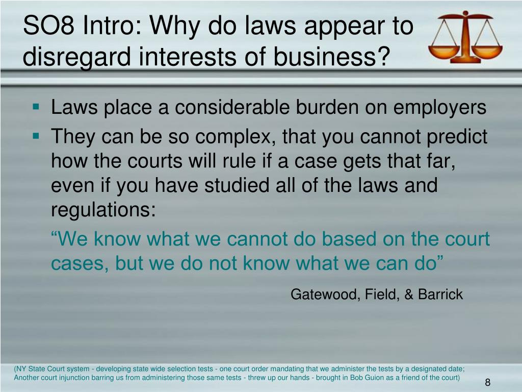 SO8 Intro: Why do laws appear to  disregard interests of business?