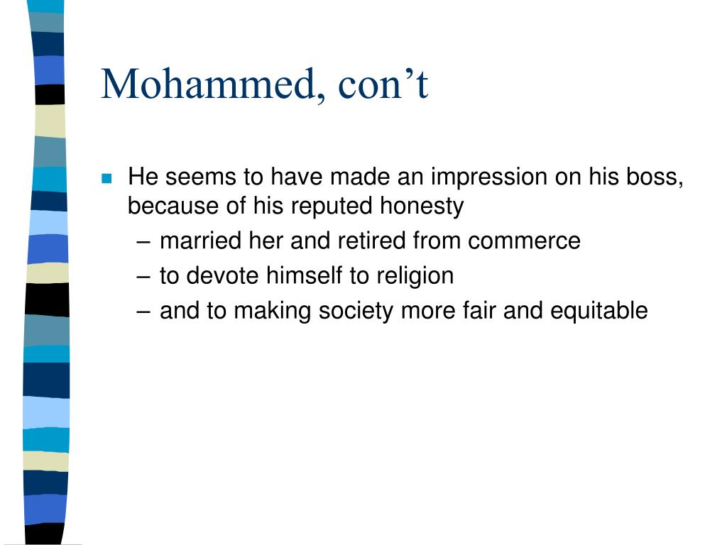 Mohammed, con't