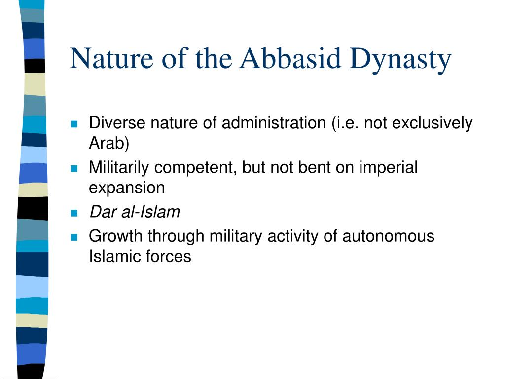 Nature of the Abbasid Dynasty
