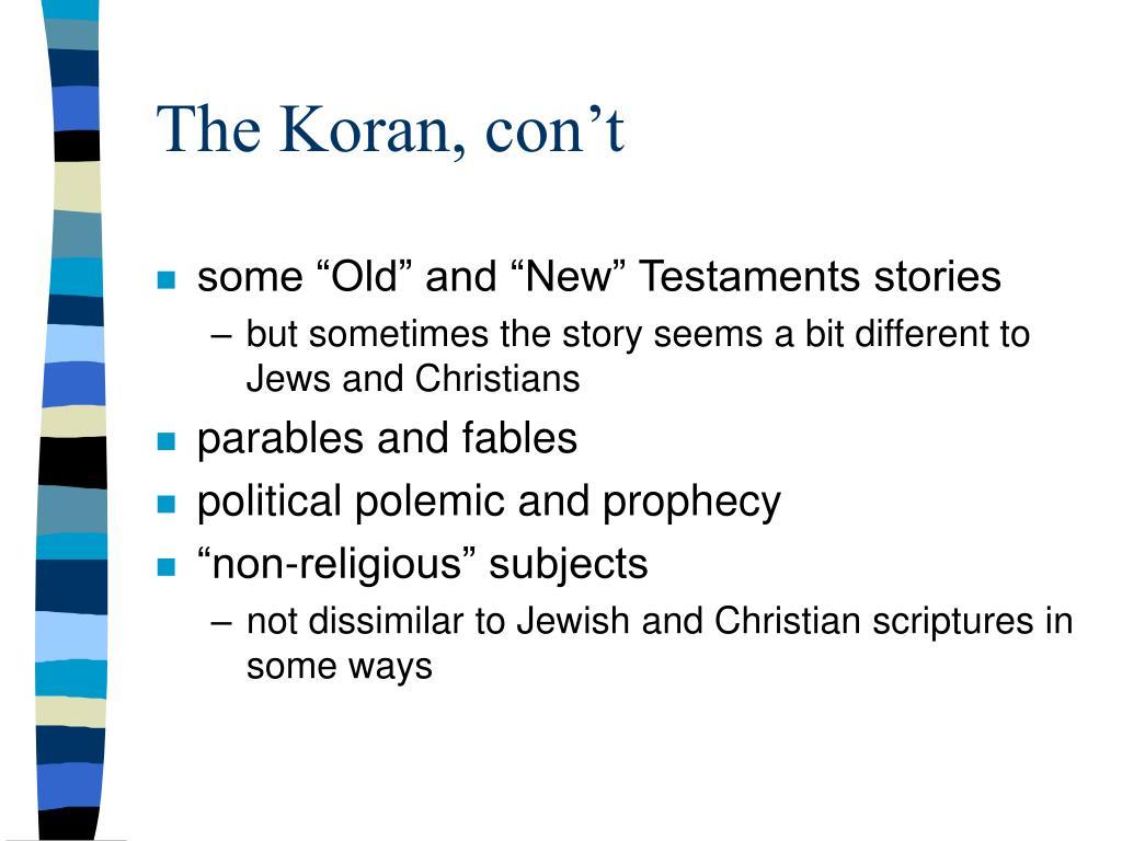 The Koran, con't