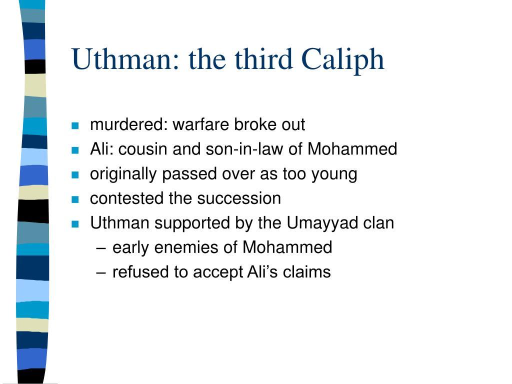 Uthman: the third Caliph