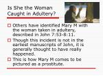 is she the woman caught in adultery