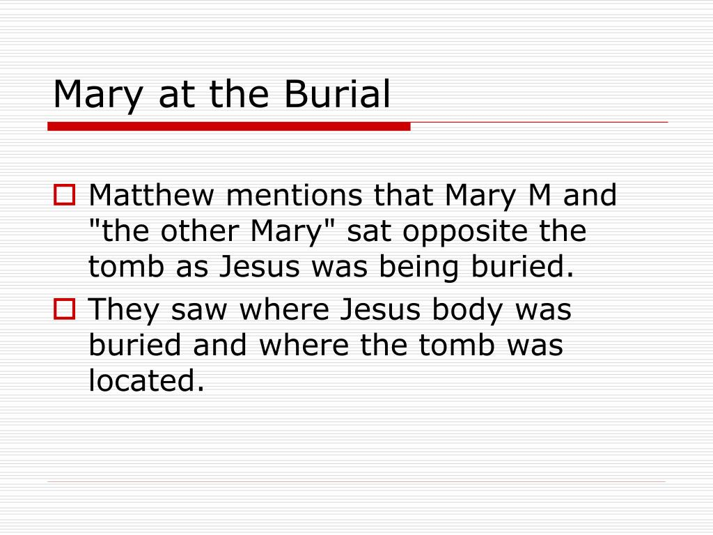 Mary at the Burial