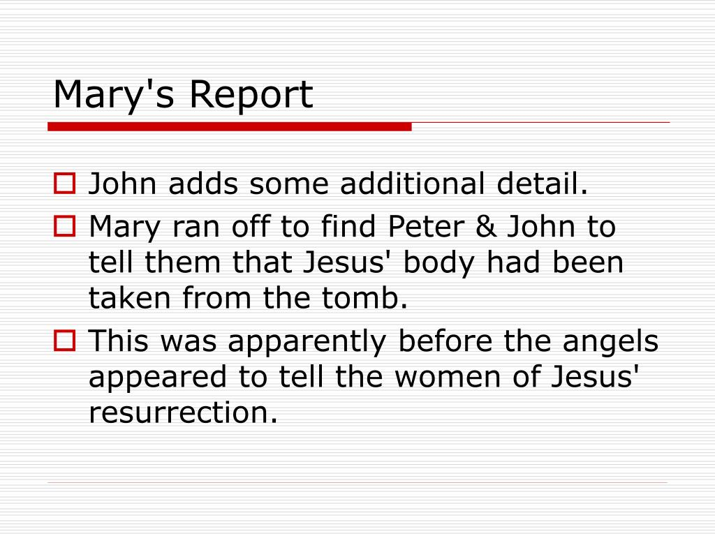 Mary's Report