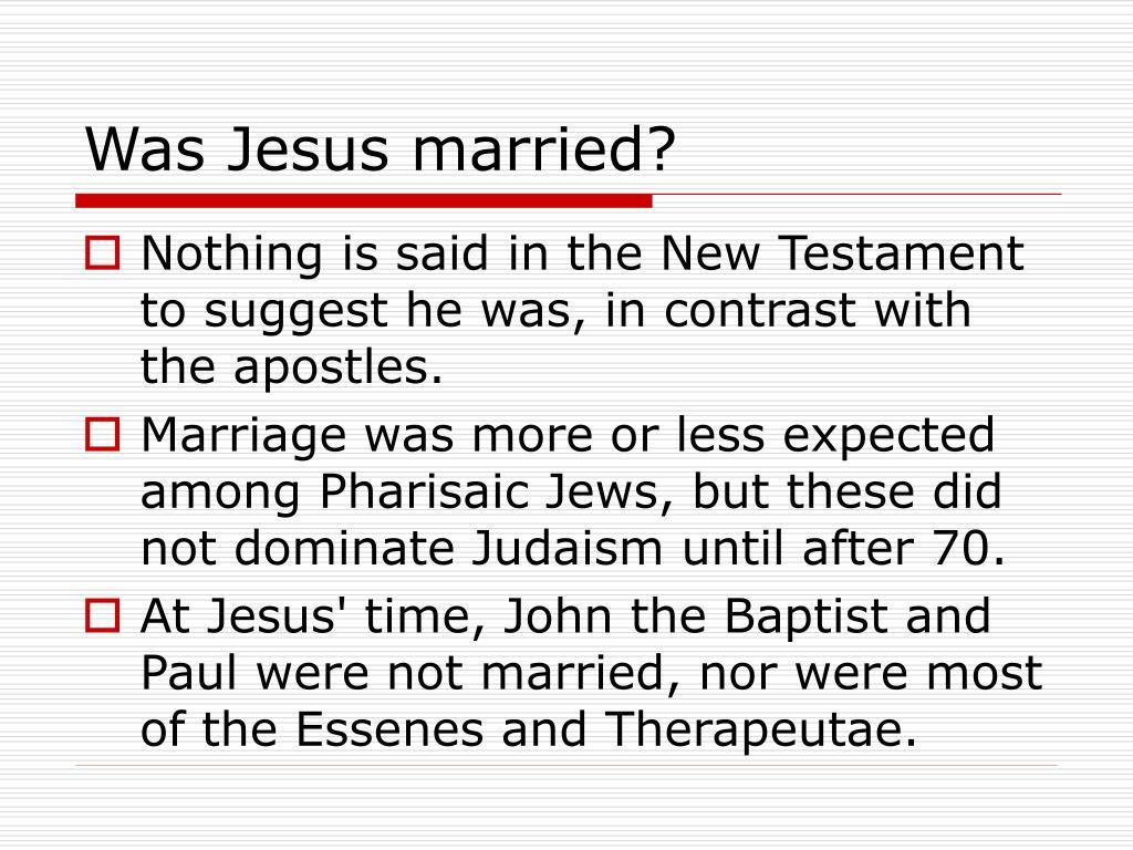 Was Jesus married?