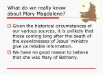 what do we really know about mary magdalene50