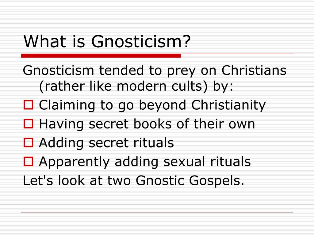 What is Gnosticism?