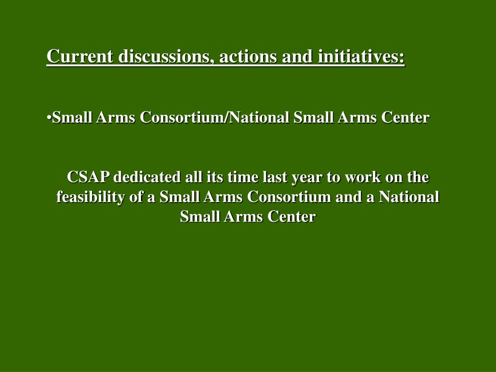 Current discussions, actions and initiatives:
