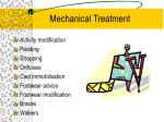 mechanical treatment