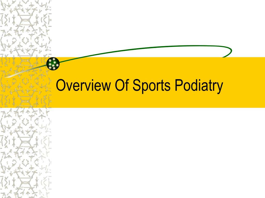 Overview Of Sports Podiatry
