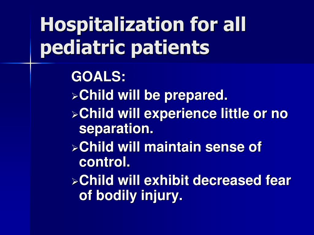 Hospitalization for all pediatric patients