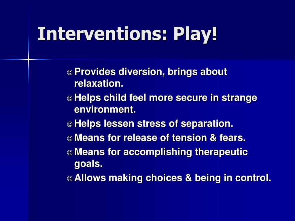 Interventions: Play!