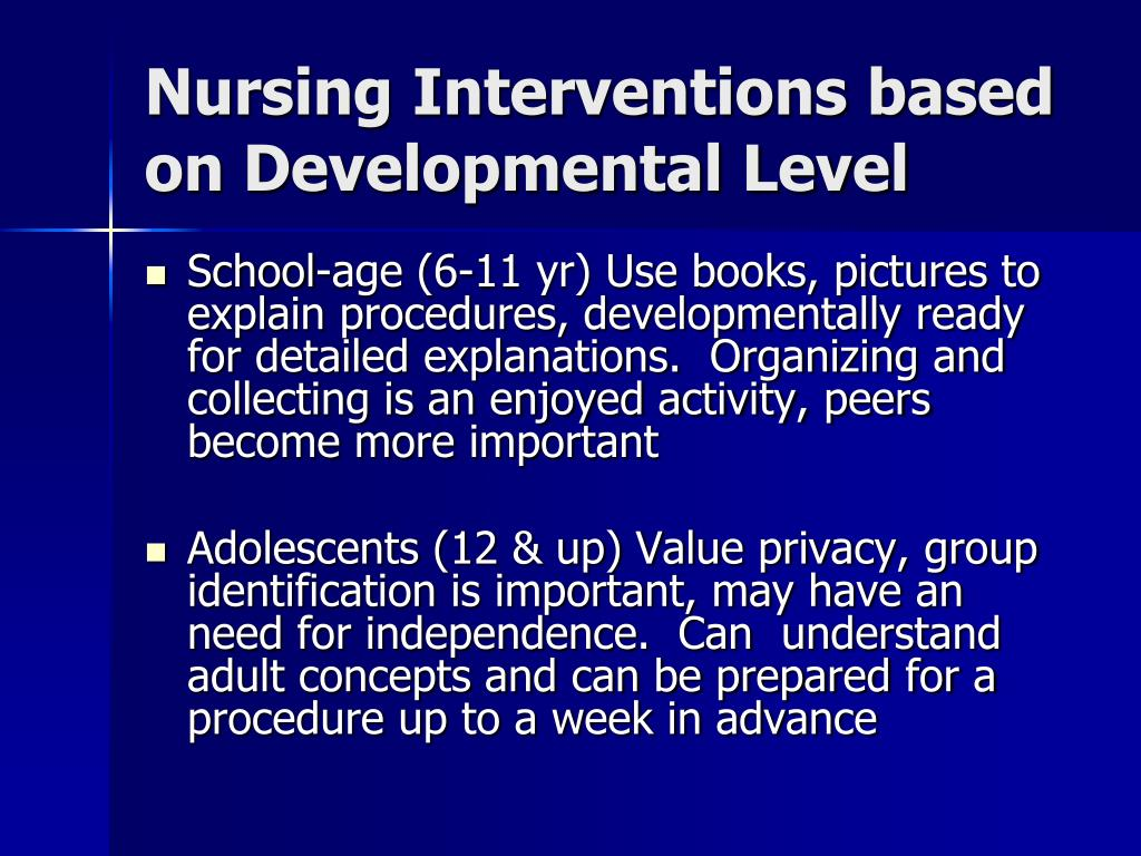 Nursing Interventions based on Developmental Level