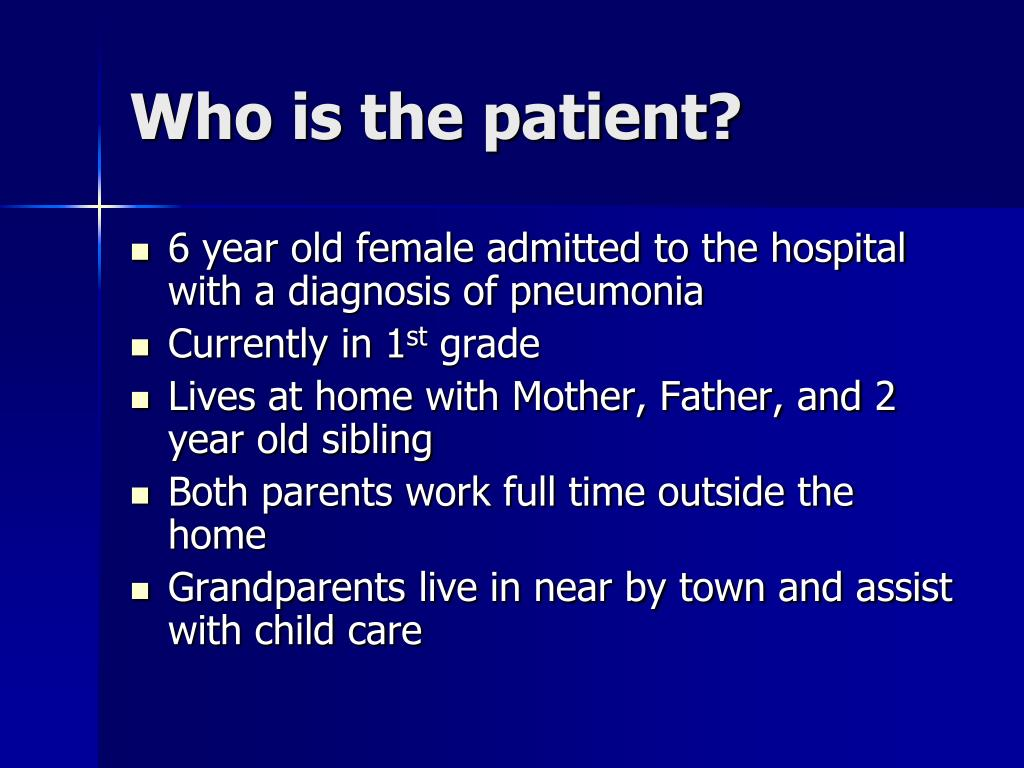 Who is the patient?