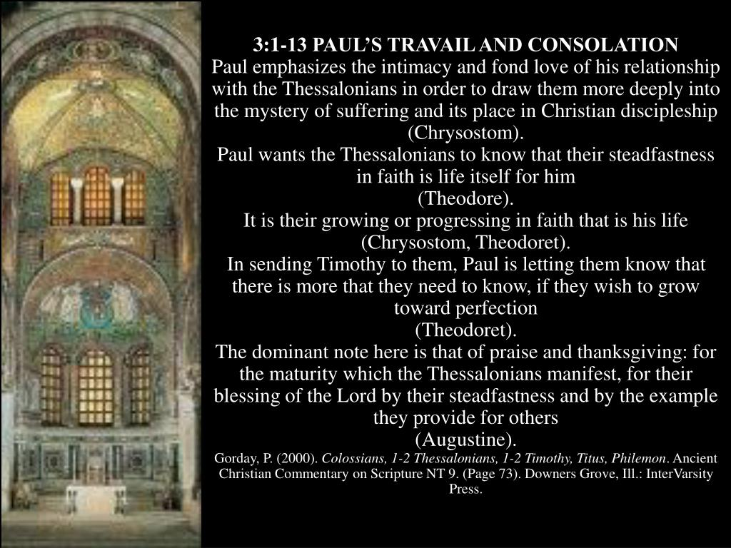 3:1-13 PAUL'S TRAVAIL AND CONSOLATION