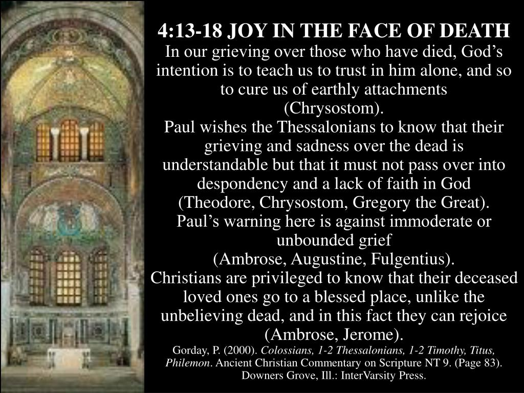 4:13-18 JOY IN THE FACE OF DEATH
