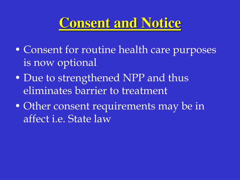 Consent and Notice