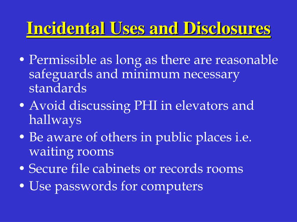 Incidental Uses and Disclosures