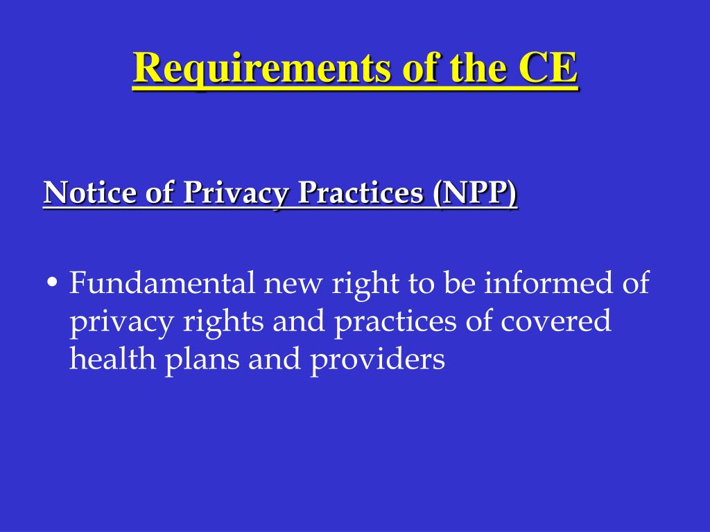 Requirements of the CE