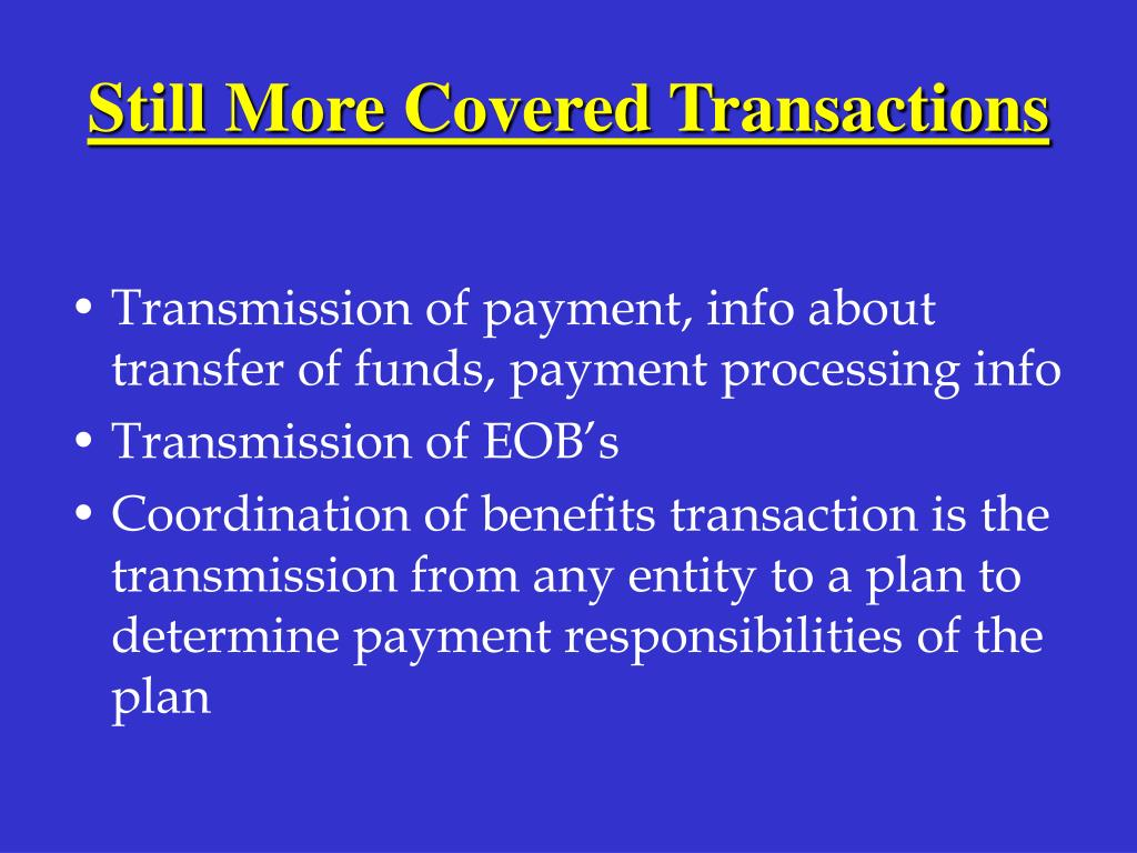 Still More Covered Transactions