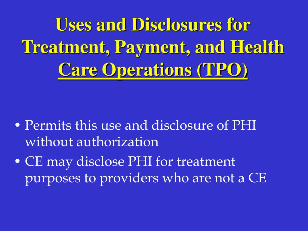 Uses and Disclosures for Treatment, Payment, and Health