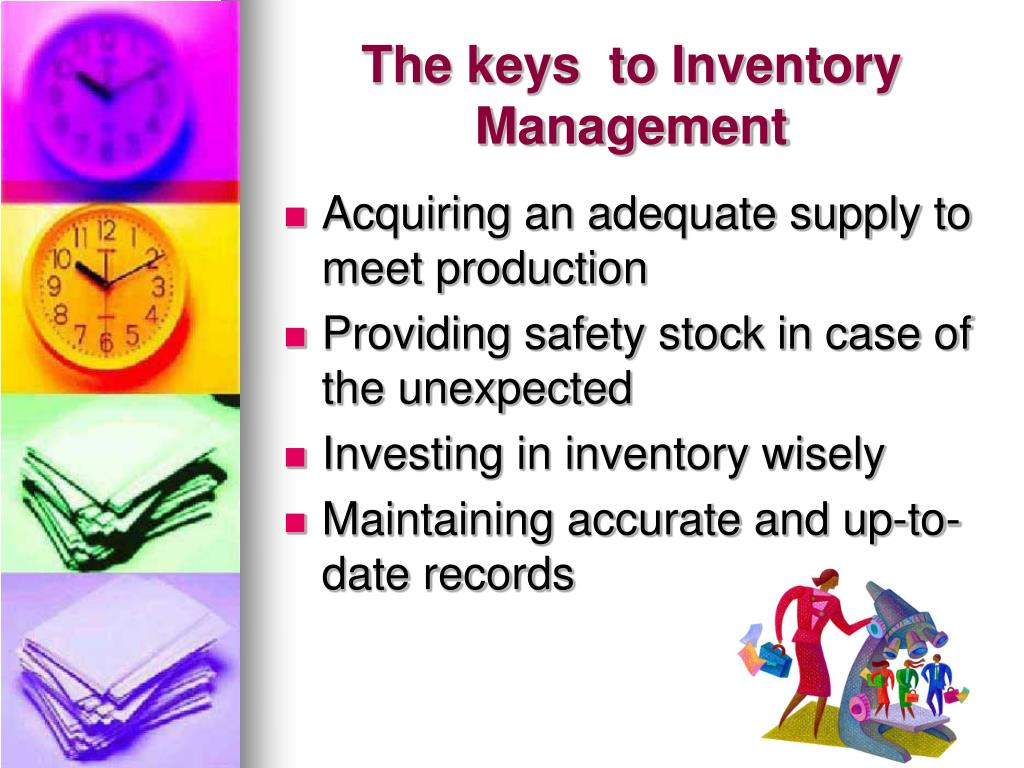 The keys  to Inventory Management