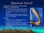 botulinum toxin a