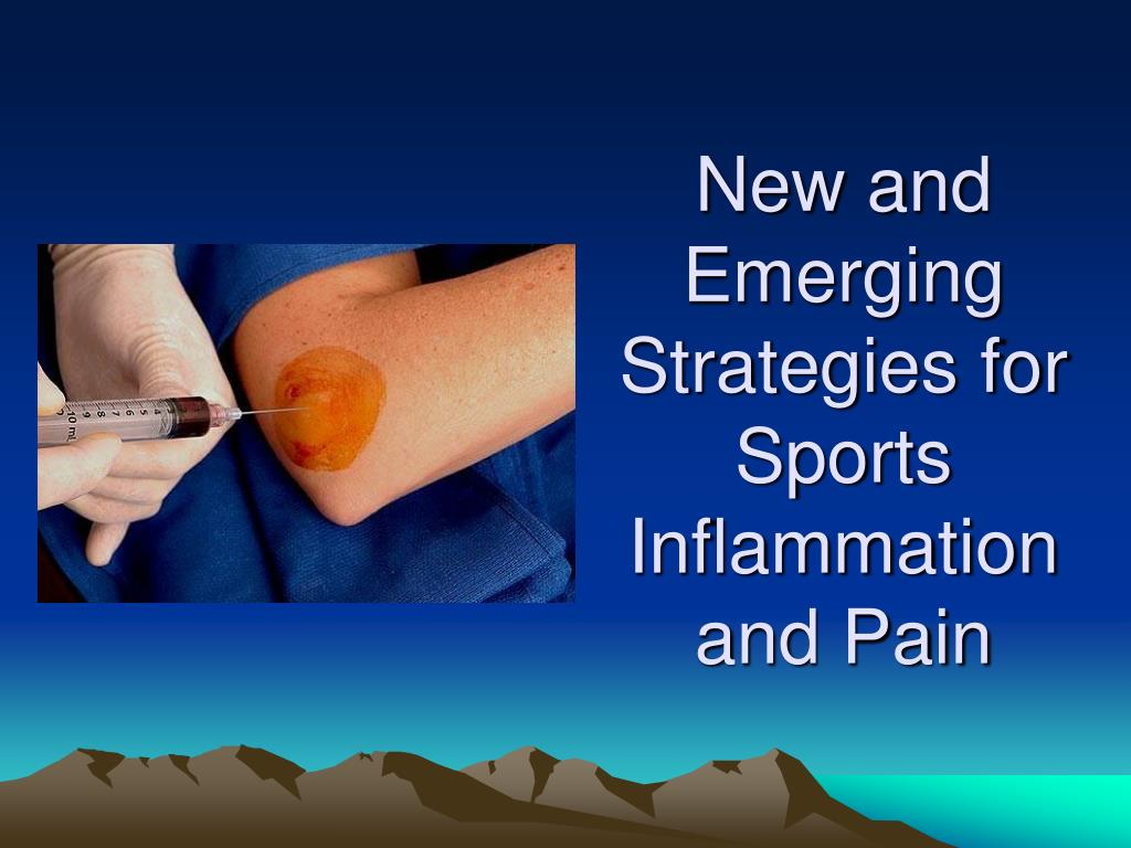 New and Emerging Strategies for Sports Inflammation and Pain