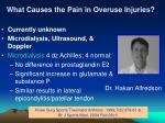 what causes the pain in overuse injuries