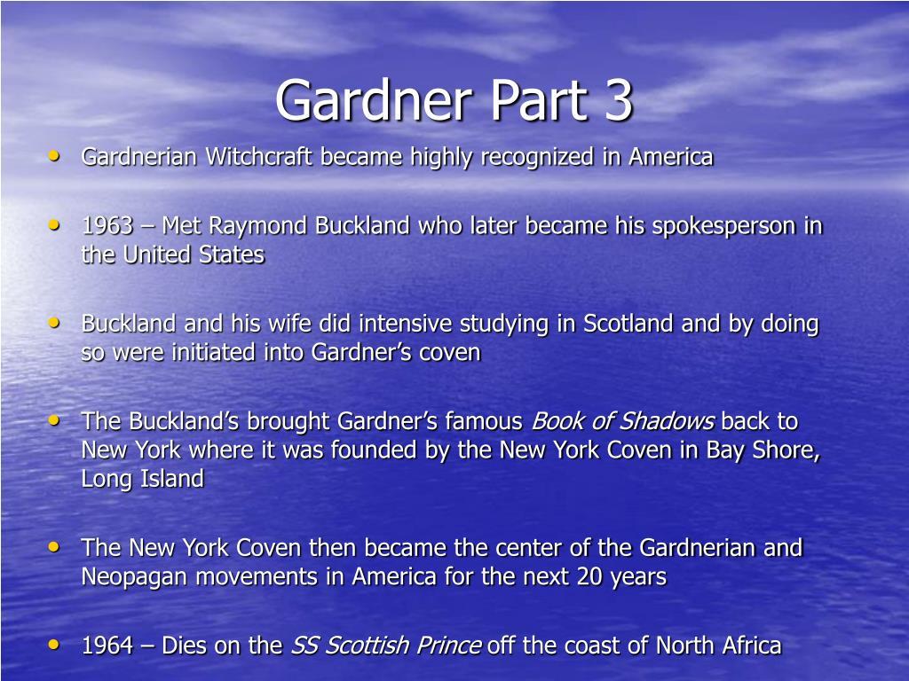 Gardner Part 3