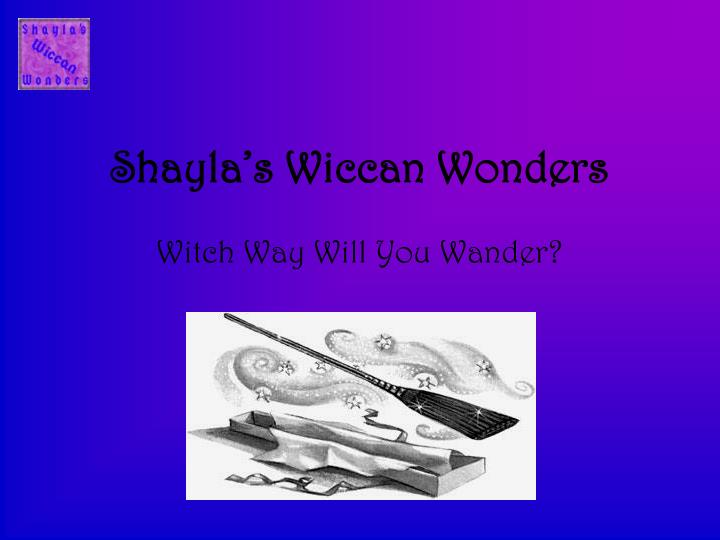 Shayla s wiccan wonders
