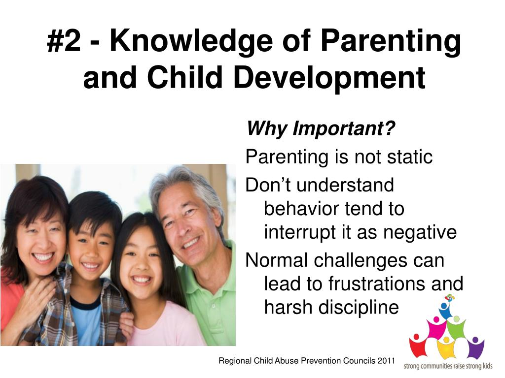 #2 - Knowledge of Parenting and Child Development
